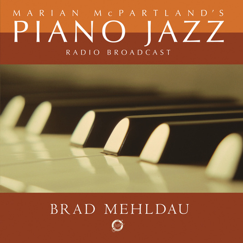 Marian McPartland's Piano Jazz with Brad Mehldau by Various Artists