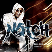 Guaya Guaya / Zoom Gial / Zoom Gyal by Notch