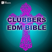 Play & Download Clubbers Edm Bible 2013 by Various Artists | Napster