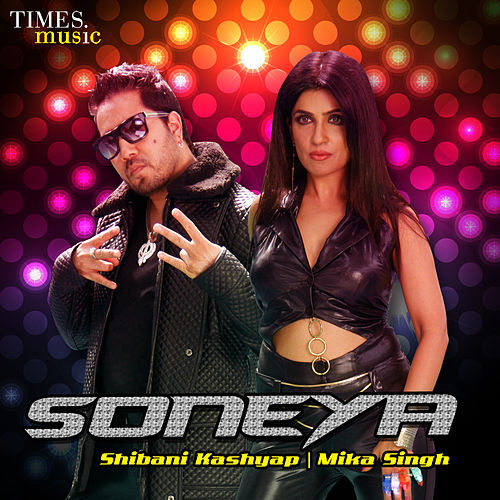 Play & Download Soneya - Single by Mika Singh | Napster