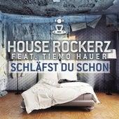 Schläfst du schon by House Rockerz