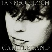Play & Download Candleland by Ian McCulloch | Napster