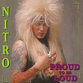 Proud to Be Loud by Nitro