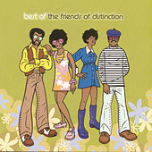 Play & Download Best Of The Friends Of Distinction by The Friends Of Distinction | Napster