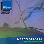 Play & Download Stroppa: Upon a Blade of Grass by Orchestre Philharmonique de Radio France | Napster