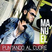 Play & Download Puntando al cuore by Manuel | Napster