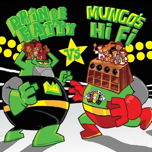 Prince Fatty Versus Mungo's Hi-Fi by Various Artists