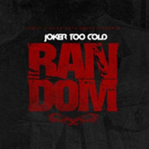 Random - Single by Tha Joker