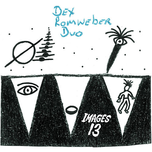 Play & Download Images 13 by Dexter Romweber | Napster