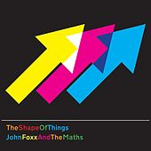 Play & Download The Shape of Things by John Foxx | Napster