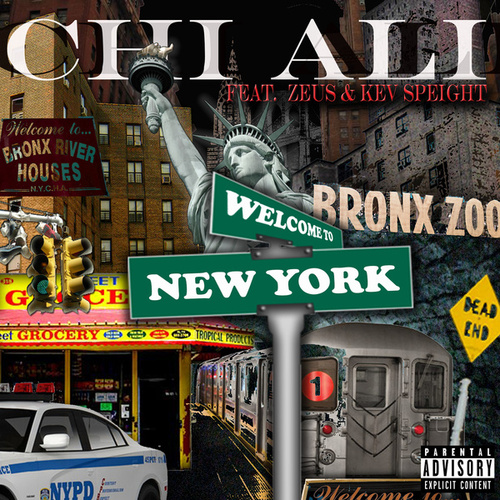 Play & Download Welcome To New York - single by Chi-Ali | Napster