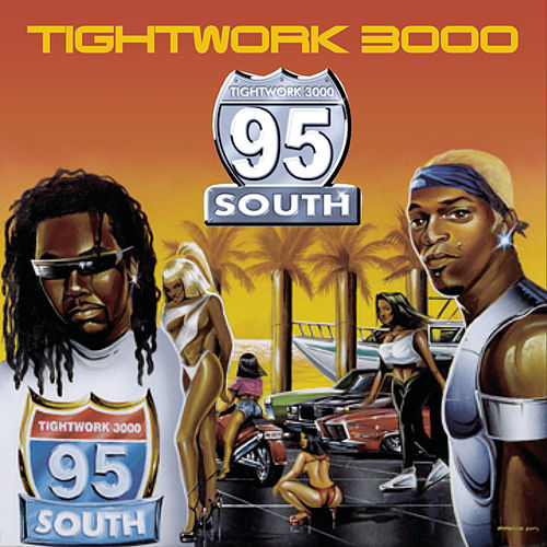 Play & Download Tightwork 3000 by 95 South | Napster