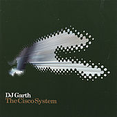 Play & Download The Cisco System Grayhound Recordings Vol 1 by DJ Garth | Napster