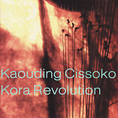 Play & Download Kora Revolution by Kaouding Cissoko | Napster