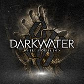 Play & Download Where Stories End by Darkwater | Napster