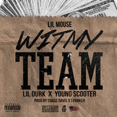 Play & Download Wit My Team (Remix) - Single by Lil Mouse | Napster
