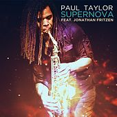 Play & Download Supernova (feat. Jonathan Fritzen) by Paul Taylor | Napster