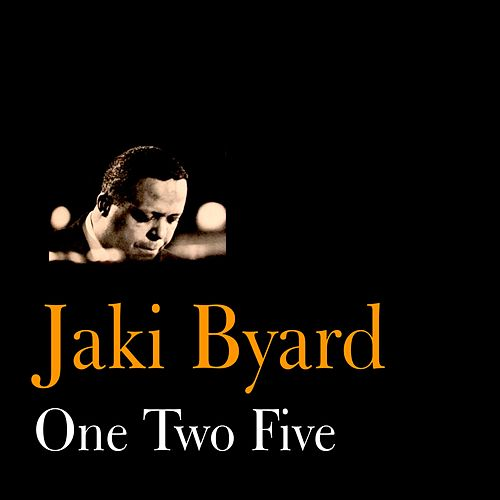 One Two Five by Jaki Byard