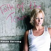 Play & Download Talk of the Town by Hanne Sørvaag | Napster