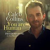 Play & Download You Are Human (From Freedom's Song) by Caleb Collins | Napster