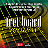 Fret Board Riddim by Various Artists