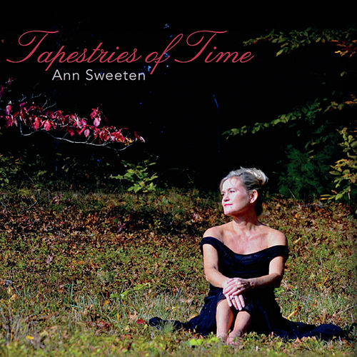 Tapestries of Time by Ann Sweeten