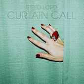 Curtain Call by Steed Lord