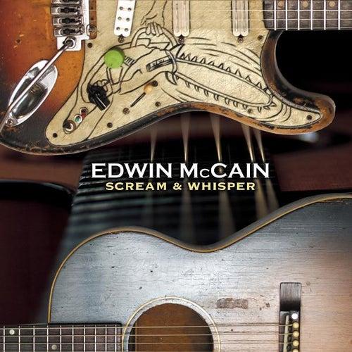 Scream and Whisper by Edwin McCain