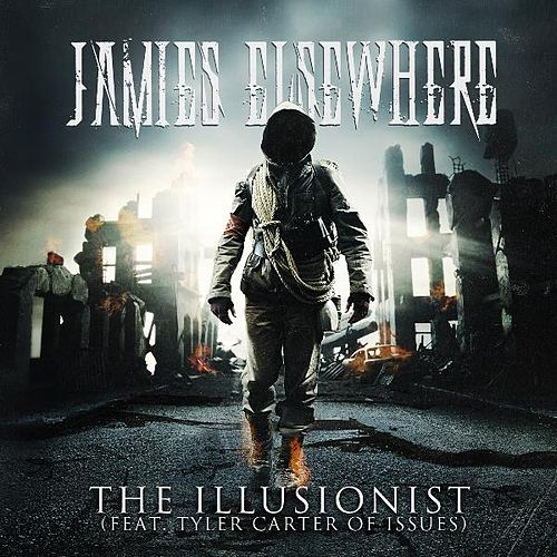 Play & Download The Illusionist (feat. Tyler Carter) by Jamies Elsewhere | Napster