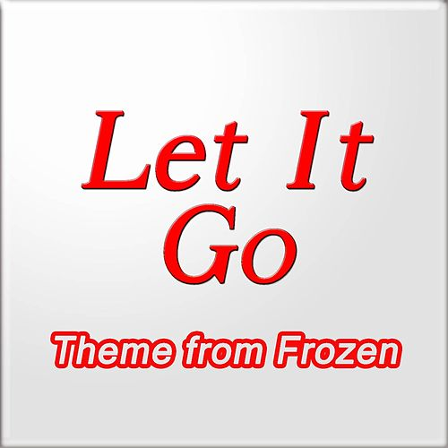 Play & Download Let It Go (Theme from 'Frozen') by Big Stars | Napster