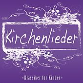 Play & Download Kirchenlieder (Klassiker für Kinder) by Jonina | Napster