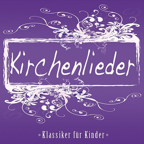 Play & Download Kirchenlieder (Klassiker für Kinder) by Jonina | Napster