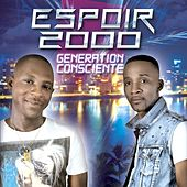 Play & Download Generation consciente by Espoir 2000 | Napster