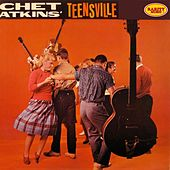 Play & Download Chet Atkins' Teensville by Chet Atkins | Napster