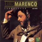 Play & Download Identidade (Ao Vivo) by Luiz Marenco | Napster