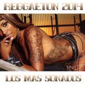 Reggaeton 2014 (Los Mas Sonados) by Various Artists