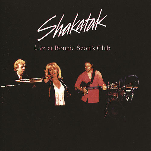 Play & Download Live At Ronnie Scott's by Shakatak | Napster