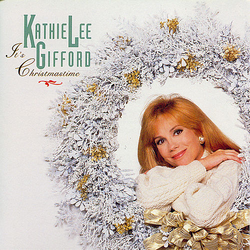 Play & Download It's Christmastime by Kathie Lee Gifford | Napster