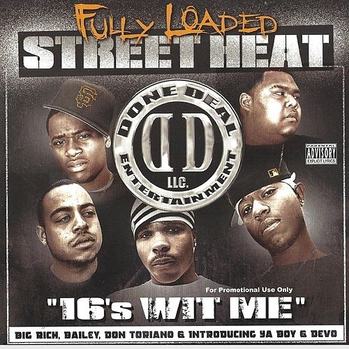 Street Heat: 16's Wit Me by Fully Loaded