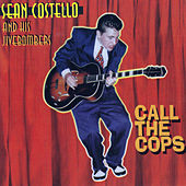 Call The Cops by Sean Costello