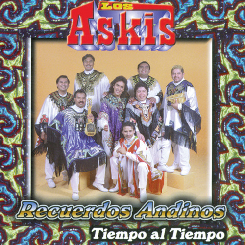 Play & Download Recuerdos Andinos by Los Askis | Napster
