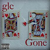 Gone by GLC