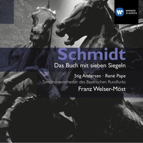 Schmidt: Das Buch mit Sieben Siegeln by Franz Welser-Möst