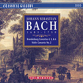 Bach: Brandenburg Concertos Nos. 4, 5 & 6, Violin Concerto No. 2 by Various Artists