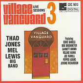Play & Download Village Vanguard Live Sessions Volume #3 by Thad Jones | Napster