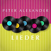 Play & Download Lieder by Peter Alexander | Napster