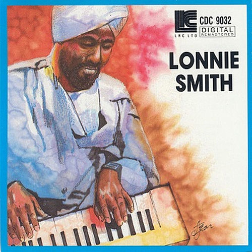 Lonnie Smith by Lonnie Liston Smith