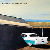 Play & Download Myth America by Walter Egan | Napster