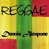 Play & Download Reggae Dennis Alcapone by Various Artists | Napster