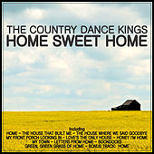 Play & Download Home Sweet Home by Country Dance Kings | Napster